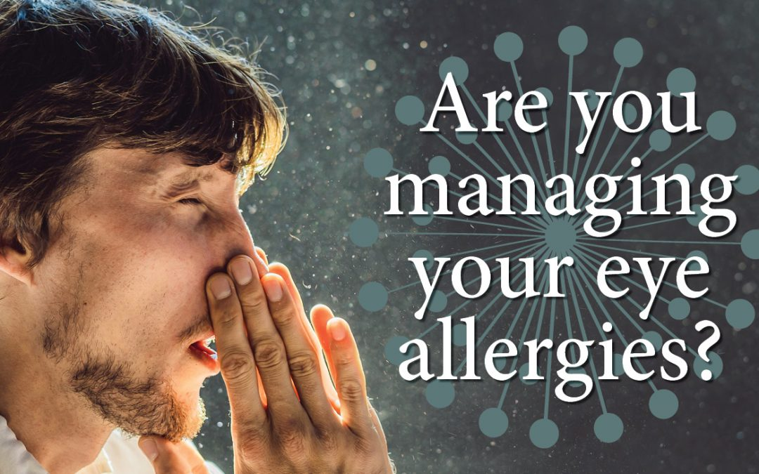 Are You Managing Your Eye Allergies